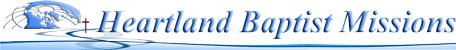 Heartland Baptist Missions